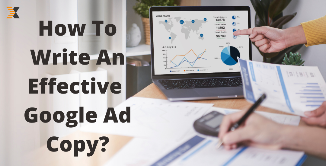 How To Write An Effective Google Ad Copy?