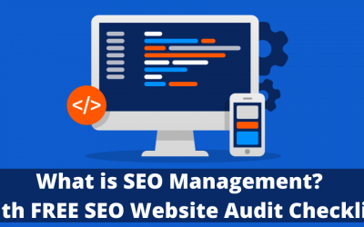 What is SEO Management? (with Complete SEO Website Audit hecklist)